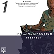 The Minus Faction - Episode One: Breakout, The Minus Faction, Bookn 1 | Rick Wayne