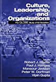 Culture, Leadership, and Organizations: The GLOBE Study of 62 Societies