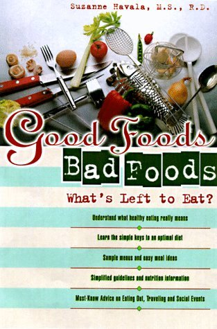 Good Foods, Bad Foods: What's Left to Eat? Doublespeak by Suzanne Havala 1998-09-25) PDF Download Free