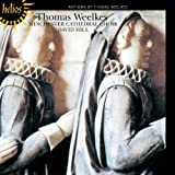 Weelkes: Anthems Winchester Cathedral Choir