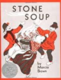 By Marcia Brown: Stone Soup