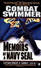 Combat Swimmer: Memoir of a Navy Seal