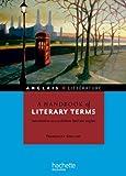 A handbook of literary terms - Introduction au vocabulaire litt�raire anglais (HU anglais)