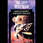 The Ship Who Won | [Anne McCaffrey, Jody Lynn Nye]