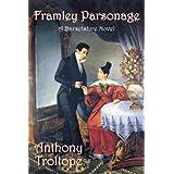 Framley Parsonage ~ Anthony Trollope
