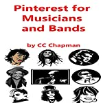Pinterest for Musicians and Bands | CC Chapman