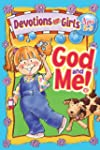 God And Me! - Devotions For Girls - A...