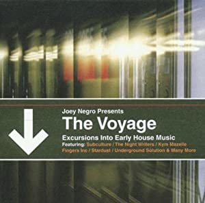 Joey Negro Voyage Excursions Into Early House Music