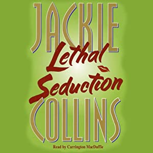 Lethal Seduction | [Jackie Collins]