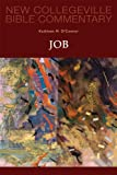 Job (New Collegeville Bible Commentary) (0814628532) by Kathleen M. O'Connor