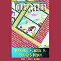 Wayside School is Falling Down (       UNABRIDGED)  Narrated by Louis Sachar