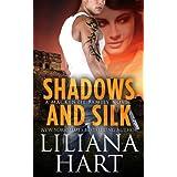 Shadows and Silk: A MacKenzie Security Novel (MacKenzie Family Book 7) ~ Liliana Hart
