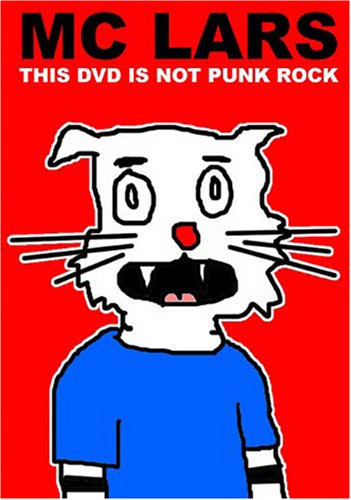 MC Lars: This DVD Is Not Punk Rock