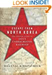 Escape from North Korea: The Untold S...