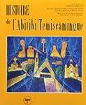 Histoire de l'Abitibi-T�miscamingue