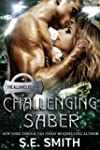'Challenging Saber: The Alliance Book 4' from the web at 'http://ecx.images-amazon.com/images/I/51P6q5dXu%2bL._SL160_SL150_.jpg'