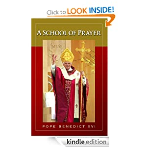 A School of Prayer Pope Benedict XVI