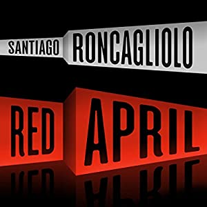 Red April: A Novel Audiobook