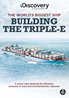 The World's Biggest Ship: Building the Triple-E [DVD]