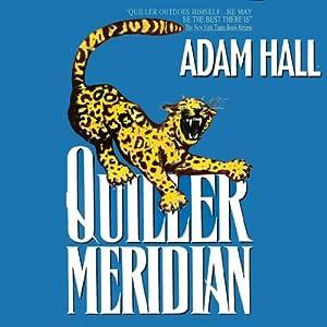Quiller Meridian: Quiller, Book 17 | [Adam Hall]