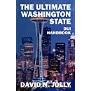 The Ultimate Washington State: DUI Handbook