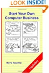 Start Your Own Computer Business: Bui...