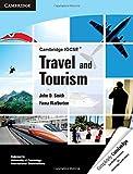 Cambridge IGCSE Travel and Tourism (Cambridge International IGCSE)