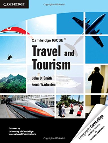 Cambridge IGCSE® travel and tourism. Per le Scuole superiori (Cambridge International IGCSE)
