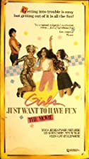 Girls Just Want to Have Fun: The Movie