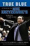 True Blue: A Tribute to Mike Krzyzewski's Career at Duke