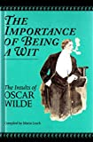 Oscar Wilde The Importance of Being A Wit. Insults of Oscar Wilde