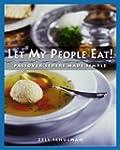 Let My People Eat!: Passover Seders M...