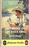 The Bridge on the River Kwai (0006132510) by Boulle, Pierre; Fielding, Xan