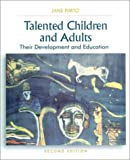 Talented children and adults :  their development and education /