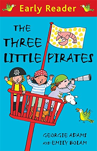 The Three Little Pirates (Early Reader)