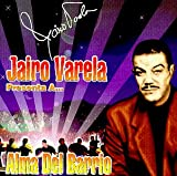 Jairo Varela Presents Alma Del Barrio