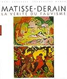 img - for Matisse - Derain: La Verite du Fauvisme book / textbook / text book