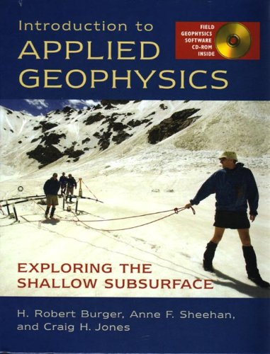 Introduction to Applied Geophysics: Exploring the Shallow...