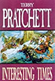 Terry Pratchett Interesting Times: Discworld: The Unseen University Collection (Discworld Novels)