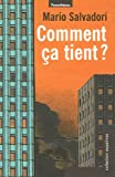 Comment ça tient ? (French Edition) (2863646362) by Salvadori, Mario