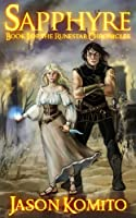 Sapphyre: Book I of the Runestar Chronicles [Kindle Edition]