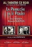echange, troc La Perruche Et Le Poulet (Au Théâtre Ce Soir)