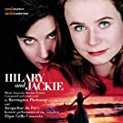 Hilary and Jackie - Music from the Motion Picture