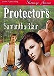Protectors (Siren Publishing Menage A...