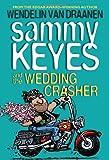 Sammy Keyes and the Wedding Crasher (0375854568) by Van Draanen, Wendelin