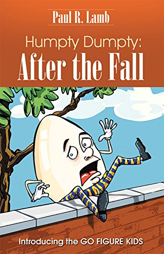 Humpty Dumpty:  After the Fall: Introducing the GO FIGURE KIDS (English Edition)