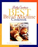 Betty-Crocker's-Best-Bread-Machine-Cookbook-The-Goodness-of-Homemade-Bread-the-Easy-Way