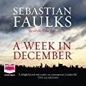 A Week in December Audiobook by Sebastian Faulks Narrated by Colin Mace