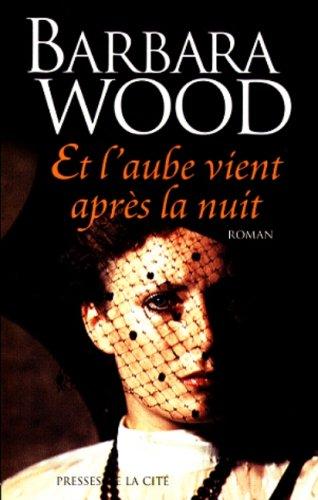 Barbara Wood - Et l'aube vient après la nuit 51P7CA15HBL._SL500_