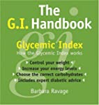 The G.I. Handbook: How the Glycemic I...